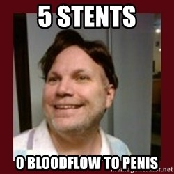 Free Speech Whatley - 5 stents 0 blOodflow to penis