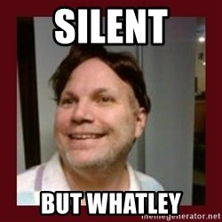 Free Speech Whatley - silent but whatley