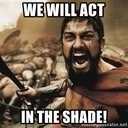 GERARD BUTLER - We Will Act in the shade!