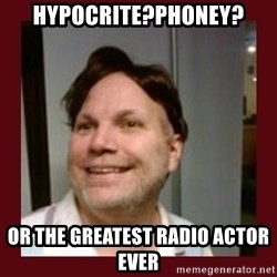 Free Speech Whatley - hypocrite?phoney? or the greatest radio actor ever