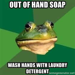 Foul Bachelor Frog - out of hand soap wash hands with laundry detergent