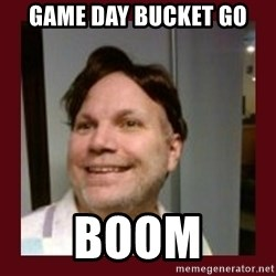 Free Speech Whatley - game day bucket go boom