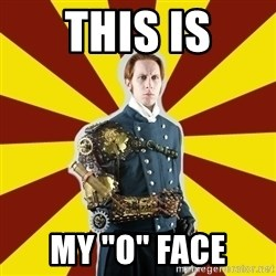 "Steampunk Guy - THIS IS MY ""o"" Face"