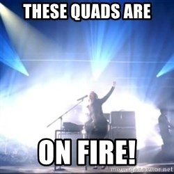 Alicia Keys girl on fire - These quads Are On Fire!