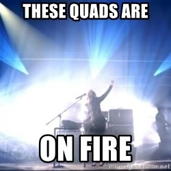 Alicia Keys girl on fire - These quads are On Fire