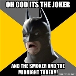 Bad Factman - oh god its the joker and the smoker and the midnight toker!!!