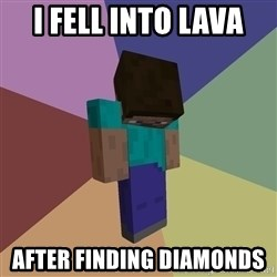 Depressed Minecraft Guy - I FELL INTO LAVA  AFTER FINDING DIAMONDS