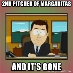 aaaand its gone - 2nd pitcher of margaritas and it's gone
