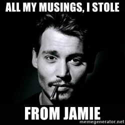 johnny depp - all my musings, i stole from jamie