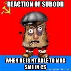 Malorashka-Soviet - reaction of subodh when he is nt able to mag sm1 in cs