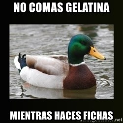 good advice duck - No comas gelatina mientras haces fichas
