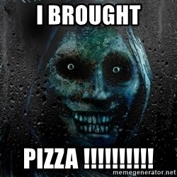 Uninvited house guest - I BROUGHT PIZZA !!!!!!!!!!