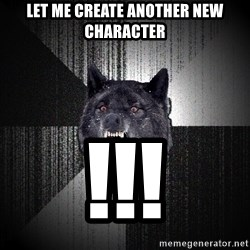 Insanity Wolf - let me create another new character !!!