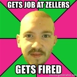 Crazy Cody - Gets job at zellers gets fired