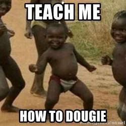 Black Kid - TEACH ME  HOW TO DOUGIE