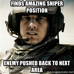 battlefield3butthurt - finds amazing sniper position enemy pushed back to next area