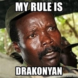 Good Guy Joe Kony - my rule is drakonyan