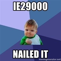 Success Kid - IE29000  NAILED IT
