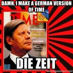 Helmut looking at top right image corner. - Damn, i make a german version of time Die zeit