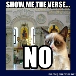 Grumpy Orthodox Cat - Show me the verse... no