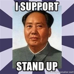 Mao Zedong - i support stand up
