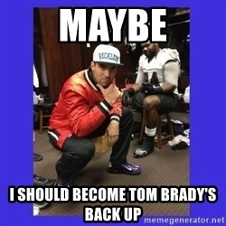 PAY FLACCO - MAYBE I SHOULD BECOME TOM BRADY'S BACK UP