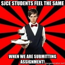 typical_off - SJCE students feel the same when we are submitting assignment!