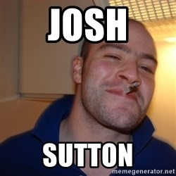 Good Guy Greg - Josh sutton