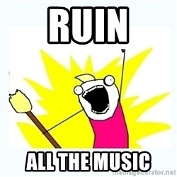 All the things - ruin all the music