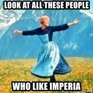 Look at all these - Look at all these people  who like imperia