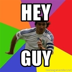 typical.russian.footballer - HEY GUY