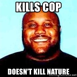 KOPKILLER - KILLS COP DOESN'T KILL NATURE