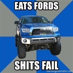 Monster Truck - Eats fords Shits fail