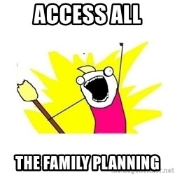 clean all the things blank template - access all the family planning