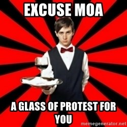 typical_off - eXCUSE MOA a GLASS OF PROTEST FOR YOU