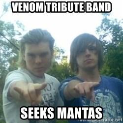 god of punk rock - Venom tribute baNd Seeks mantas