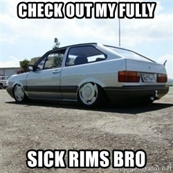 treiquilimei - CHECK OUT MY FULLY SICK RIMS BRO