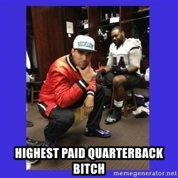 PAY FLACCO -  HIGHEST PAID QUARTERBACK BITCH