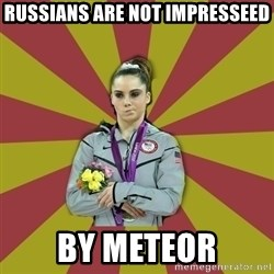 Not Impressed Makayla - Russians are NOT IMPRESSEED BY METEOR