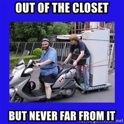 Motorfezzie - Out of the closet but never far from it