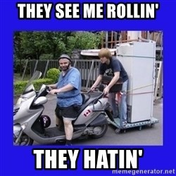 Motorfezzie - they see me rollin' they hatin'