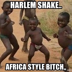 african children dancing - Harlem Shake.. Africa Style Bitch,,