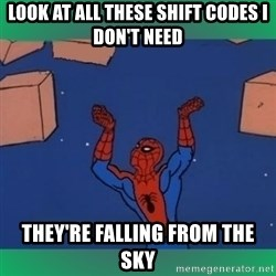60's spiderman - look at all these shift codes i don't need they're falling from the sky