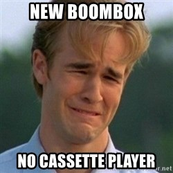 90s Problems - new boombox no cassette player