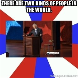 Invisible Obama - THERE ARE TWO KINDS OF PEOPLE IN THE WORLD.