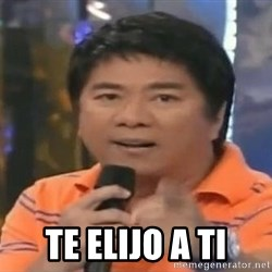 willie revillame you dont do that to me -  te elijo a ti