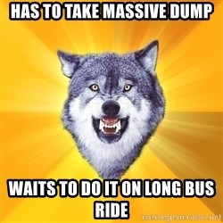 Courage Wolf - HAS TO TAKE MASSIVE DUMP WAITS TO DO IT ON LONG BUS RIDE