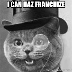 Monocle Cat - I can haz franchize