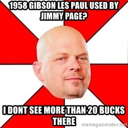 Pawn Stars - 1958 Gibson les paul used by jimmy page? i dont see more than 20 bucks there