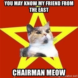 Lenin Cat Red - you may know my friend from the east chairman meow